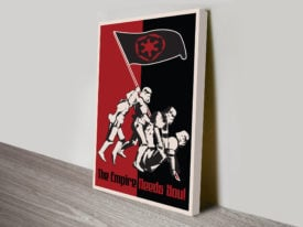 Empire Needs You Propaganda Star Wars Poster