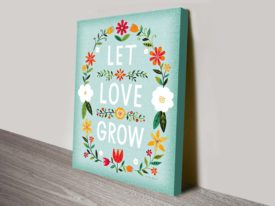 Let Love Grow Inspirational Quote Wall Art