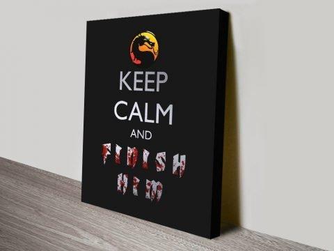 Keep Calm & Finish Him Mortal Combat Poster