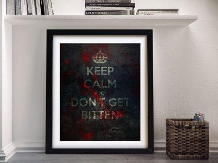 Keep Calm and Don't Get Bitten Wall Art