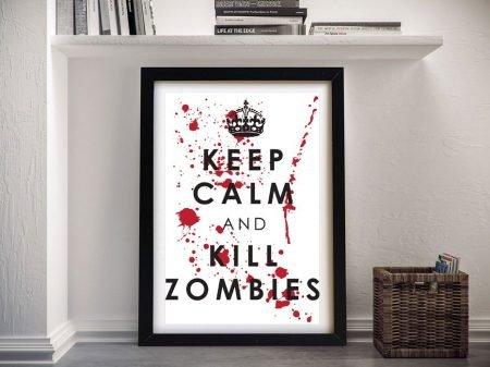 Keep Calm & Kill Zombies Print on Canvas