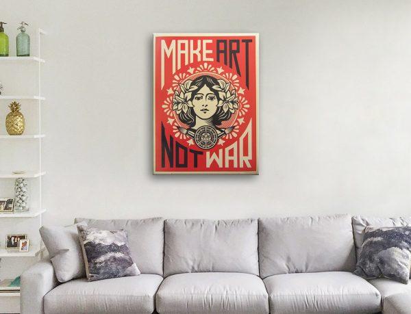 Buy Make Art Not War Wall Art Gift Ideas AU