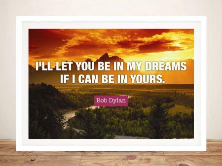 Buy In My Dreams Bob Dylan Quote Wall Art