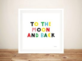 Buy To the Moon and Back Cute Kids Artwork
