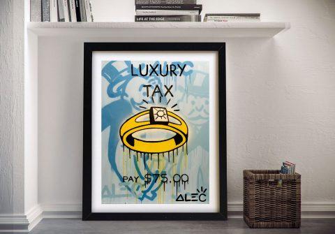 Luxury Tax Art Print by Alec Monopoly