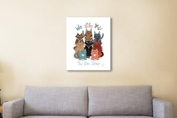 We Like You Fun Feline Print on Canvas