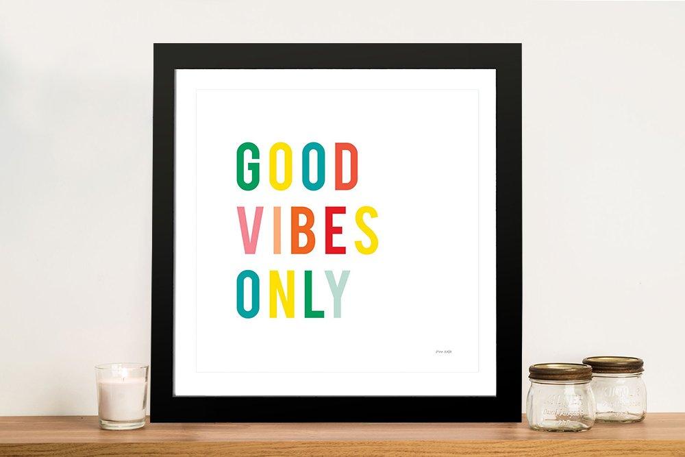 Good Vibes Only Fun Art Unique Gift Ideas AU