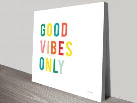 Good Vibes Only Colourful Wall Art
