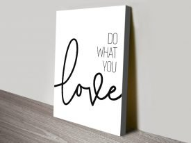 Buy Do What You Love Canvas Wall Art