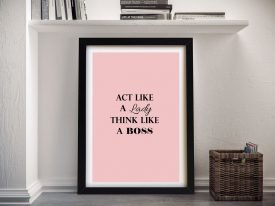 Act Like a Lady Framed Print on Canvas