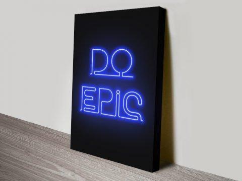 do epic motivational Canvas Print
