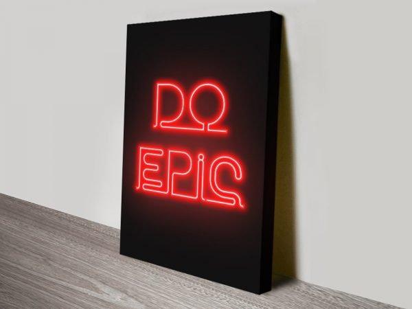 do epic motivational poster print