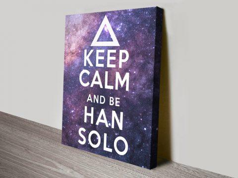 Keep Calm & Be Han Solo Canvas Art