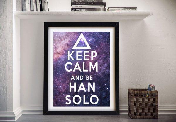 Keep Calm & Be Han Solo Framed Wall Art