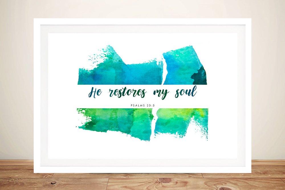 Buy He Restores Framed Bible Quote Art