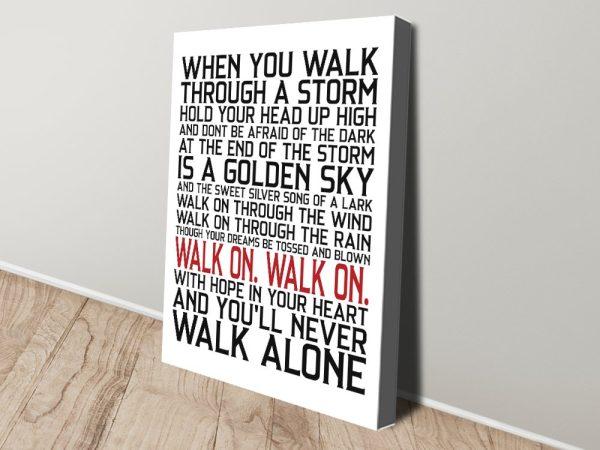You'll Never Walk Alone Beposke Canvas Art