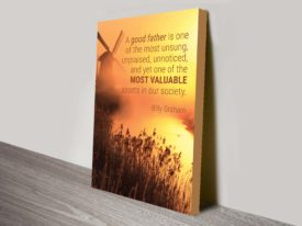 a good father quote by billy graham wall art canvas print