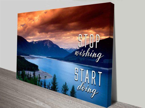 Stop Wishing Start Doing Motivational Quote Photographic Art Print Oz