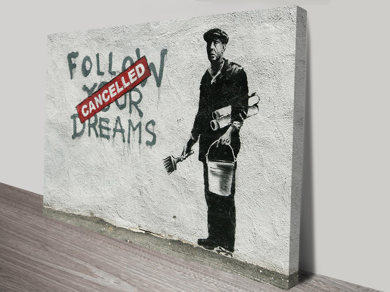 Graffiti art for sale australia - Banksy Follow Your Dreams Art Australia