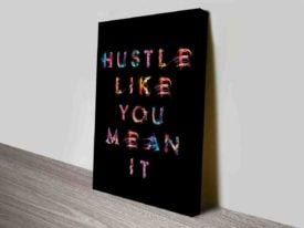 Hustle Like You Mean It