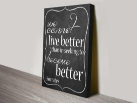 Become better Socrates Quote Art
