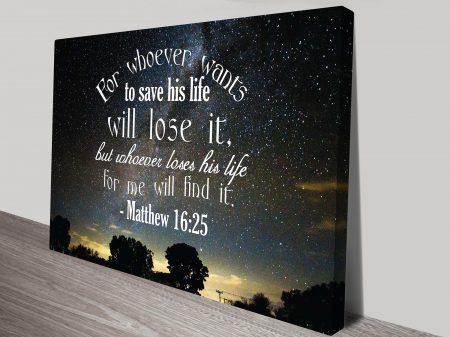 Matthew 16:25 Christianity Quote Motivational Inspirational Canvas Art