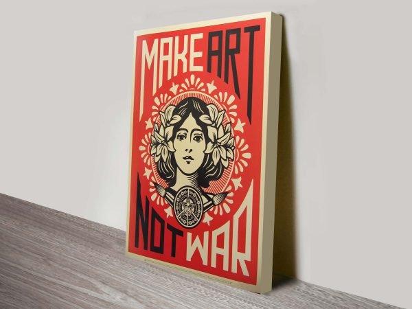 Shepard Fairey Make Art not War